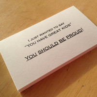"Set of 20 ""You Have Great Kids . . . You Should Be Proud"" --- business cards"