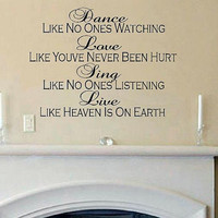 vinyl wall decal quote Dance like no ones watching Live like heaven on earth
