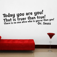 Dr. Seuss quote You&#x27;er than you Wall art