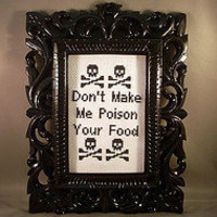 PDF/JPEG Don't Make Me Poison Your Food Pattern by katiekutthroat