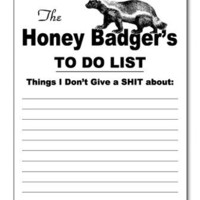 The Honey Badger Notepad