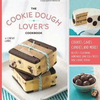 The Cookie Dough Lover&#x27;s Cookbook: Cookies, Cakes, Candies, and More