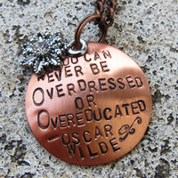 Oscar Wilde Quote  Overdressed and by DesignByAnyOtherName on Etsy