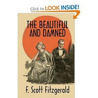 The Beautiful and Damned: A Twentieth Century Classic [Paperback]