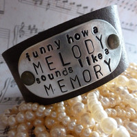 "NEW Song Lyric Quotes on Leather Cuff Bracelets - Eric Church song - Quote: ""Funny How A Melody Sounds Like A Memory"""