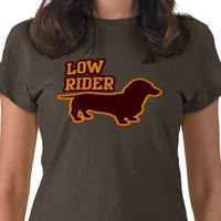 Low Rider Tshirt from Zazzle.com