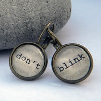 Doctor Who Earrings - Word Earrings  - DON T BLINK  - --  TImE MACHINE AgEd  -   WiBBly   Wobbly, tImeY Wimey - Tardis, Dalek,