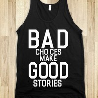 Bad Choices (Tank) - xpress