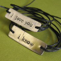 Star Wars Bracelets  Han Solo & Princess Leia: I love you, I know - His and Hers Stamped Metal Wrap Bracelets - Ready to Ship