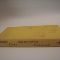 1962 Wholly Cats By Faith McNulty & Elisabeth Keiffer - First Edition