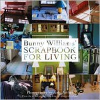 BARNES & NOBLE | Scrapbook for Living by Bunny Williams | Hardcover