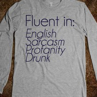 Fluent In Shirt