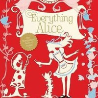 Everything Alice craft book by Hannah Read-Baldry and Christine Leech