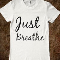 just breathe - glamfoxx.com