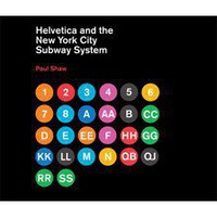 TransitMuseumStore.com- Helvetica and the New York City Subway Book