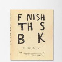 Urban Outfitters - Finish This Book By Keri Smith