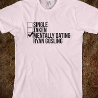 Mentally Dating Ryan Gosling