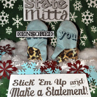State Mitts - F... You - Whimsy Inspired Mittens - Stick 'em up and make a Statement