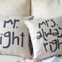 Mr Right Mrs Always Print Decorativ.. on Luulla
