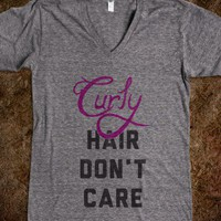 Curly Hair Don&#x27;t Care (V-Neck) - Don&#x27;t Care Just Hair