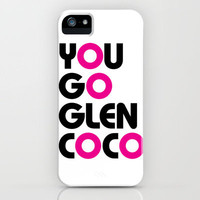You Go Glen Coco Gifts iPhone Case by productoslocos | Society6