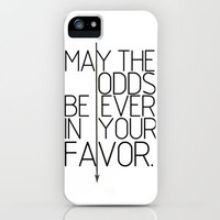 May The Odds Be Ever In Your Favor iPhone Case by productoslocos | Society6