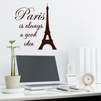 Paris Decor Wall decal Paris is always a Good Idea Audrey Hepburn quote with an Eiffel Tower