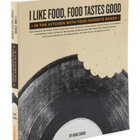 I Like Food, Food Tastes Good | Mod Retro Vintage Books | ModCloth.com