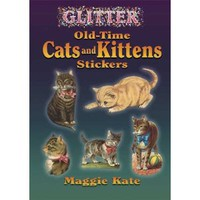 Glitter Old-Time Cats and Kittens Stickers (Dover Stickers) [Paperback]