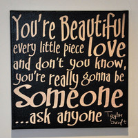 You're Beautiful by Taylor Swift - Canvas Art