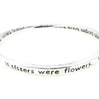 "Amazon.com: Bracelet - Bangle Style Engraved With Sister Poem ~ ""If Sisters Were Flowers, I'd Still Pick You..."" ~ Silver Tone Metal (68mm) (FB221): Jewelry"