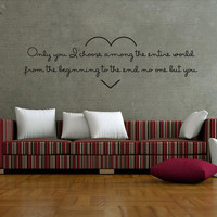 "Wall Decal Quote Text Vinyl Sticker Home Decor  Art Mural "" Only you ..."" 17.7"" x 59"""