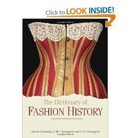 The Dictionary of Fashion History [Paperback]
