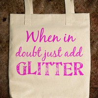 When in doubt just add Glitter - glamfoxx.com