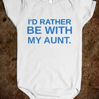 I'D RATHER BE WITH MY AUNT - glamfoxx.com
