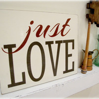 Typography Wall Decor- JUST LOVE- Distressed Wood Sign- Rustic Wall Art-Espresso and Barn Red