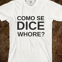 COMO SE DICE WHORE? - glamfoxx.com