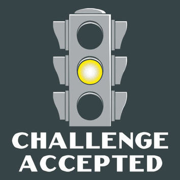 $19.95 Challenge Accepted Stoplight T-Shirt | SnorgTees