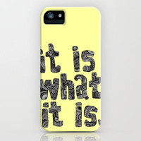 What It Is iPhone Case by lush tart | Society6