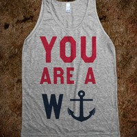 You Are A Wanker (Anchor Tank)
