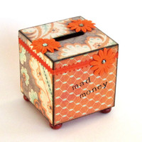 Coin Bank Decoupaged Bank Savings Bank Decorated Wood Bank Orange Floral Humorous Bank Mad Money Retro Style