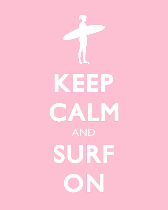 Keep Calm and Carry On Print  Keep Calm and Surf On  by karimachal