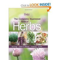 Amazon.com: The Complete Illustrated Book to Herbs: Growing, Health and Beauty, Cooking, Crafts (9780762107964): Editors of Reader's Digest: Books