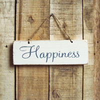 Happiness Shabby Sign With Blue And White by UtopiaHomeAndGarden