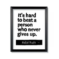 LINOCUT PRINT - Babe Ruth Quote - It&#x27;s hard to beat a person who never gives up Letterpress - 6x8