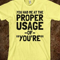 Proper Usage of You're - Text First