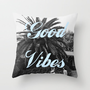 good vibes Throw Pillow by Hannah Theurer | Society6