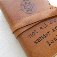 small leather journal sketchbook handprinted custom for you not all who wander are lost with free personalization
