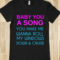 BABY YOU A SONG - glamfoxx.com