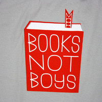 $18.75 TopatoCo: Books Not Boys Shirt